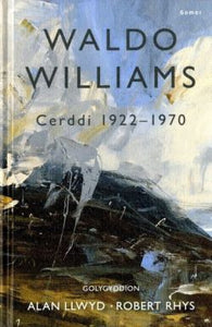 Waldo Williams - Cerddi 1922-1970