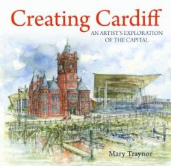 Compact Wales: Creating Cardiff - An Artist's Exploration of the Capital