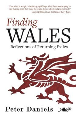 Finding Wales - Reflections of Returning Exiles