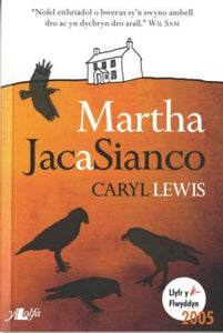 Martha, Jac a Sianco