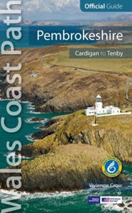 Official Guide - Wales Coast Path: Pembrokeshire - Cardigan to Amroth