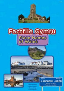 Factfile Cymru: Place Names of Wales