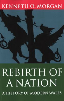 Rebirth of a Nation - Wales 1880-1980