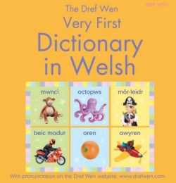 Dref Wen - Very First Dictionary in Welsh
