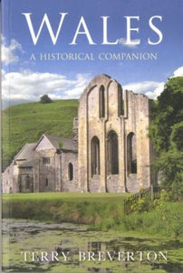 Wales - A Historical Companion