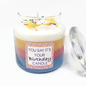 """You Say It's Your Birthday"" Scented Candle"