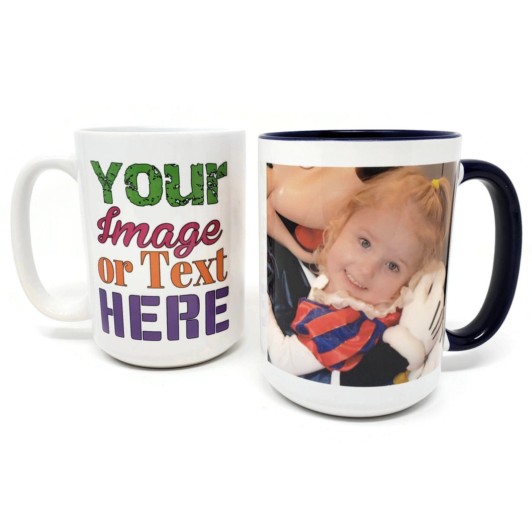 Extra Large 15 Oz Mug - Custom Image and Text