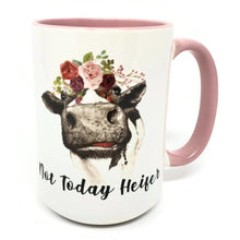 Load image into Gallery viewer, 15 oz Extra Large Coffee Mug - Not Today Heifer