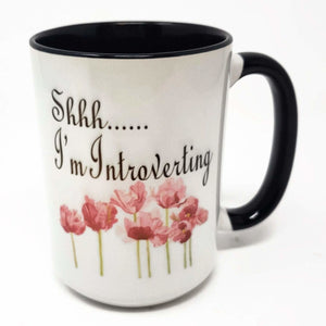15 oz Extra Large Coffee Mug - Shhh... I'm Introverting