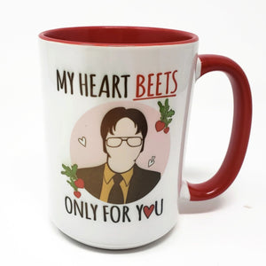 15 oz Extra Large Coffee Mug - My Heart BEETS Only For You