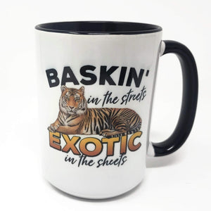 15 oz Extra Large Coffee Mug - Baskin in the Sheets - Exotic in the Streets