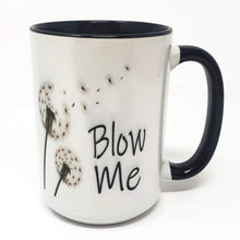 Load image into Gallery viewer, Extra Large 15 Oz Mug - Blow Me - Choose Your Color