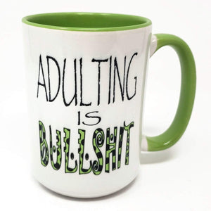 "Extra Large 15 Oz Mug - ""Adulting"" - Choose Your Color"