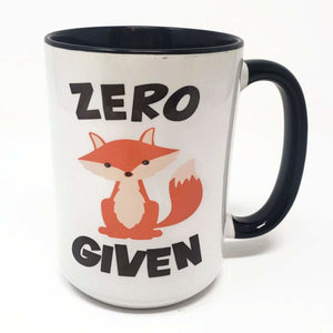 15 oz Extra Large Coffee Mug - Zero Fox Given