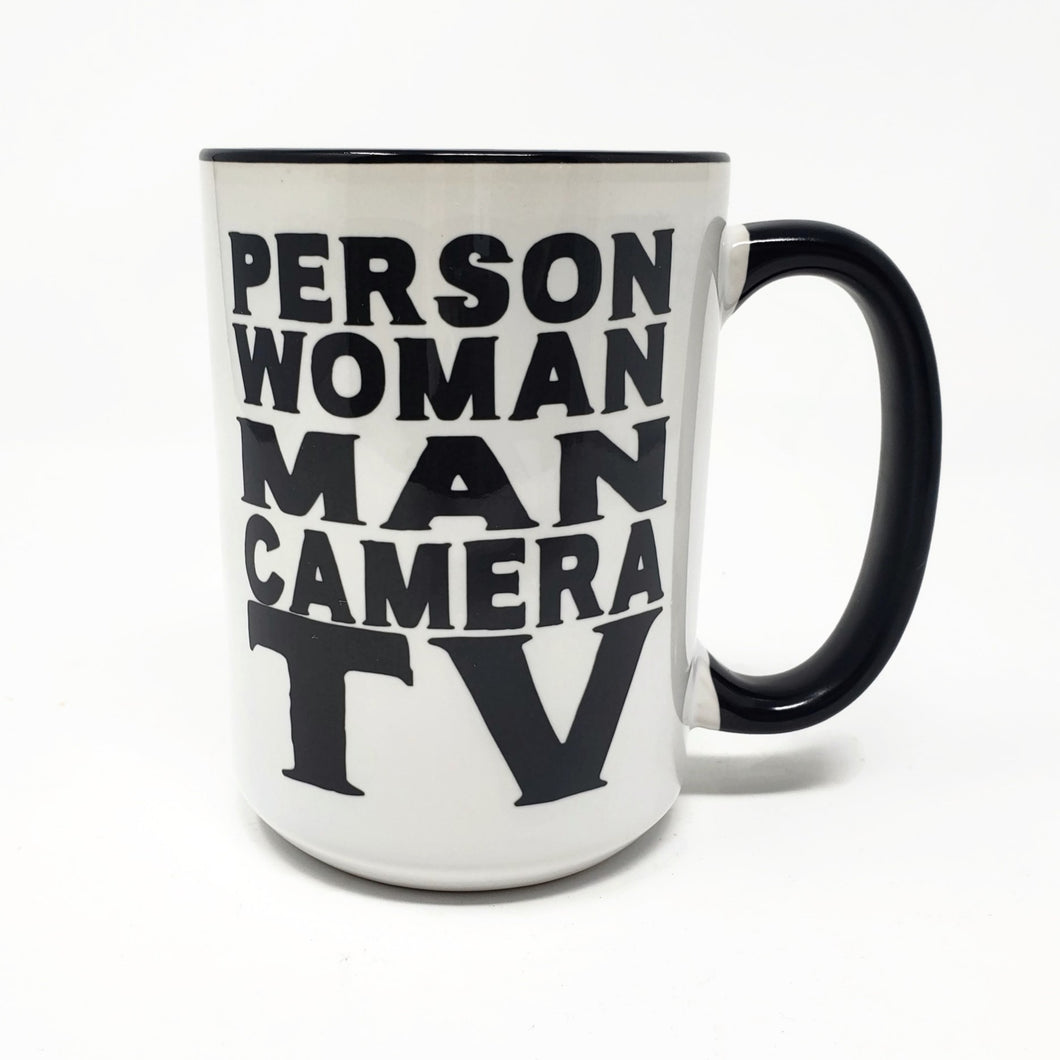 Copy of 15 oz Extra Large Coffee Mug - Person, Woman, Man, Camera, TV, Cognitive Test, Trump