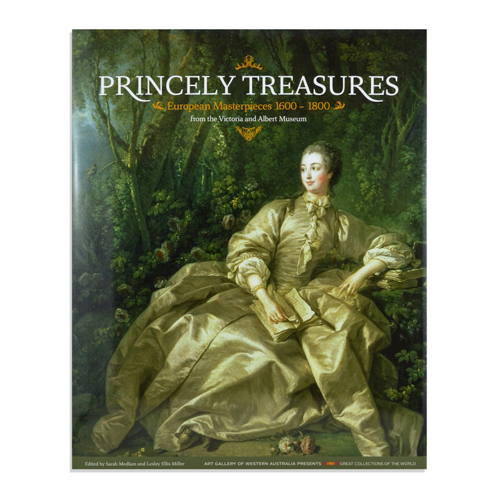 PRINCELY TREASURES: European Masterpieces 1600-1800