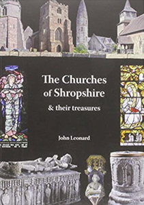 The Churches of Shropshire John Leonard