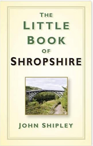 The Little Book of Shropshire