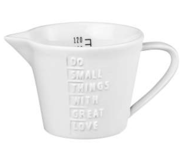 Measuring jug Do small things great love