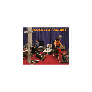 Fogerty's Factory Bubble-free stickers