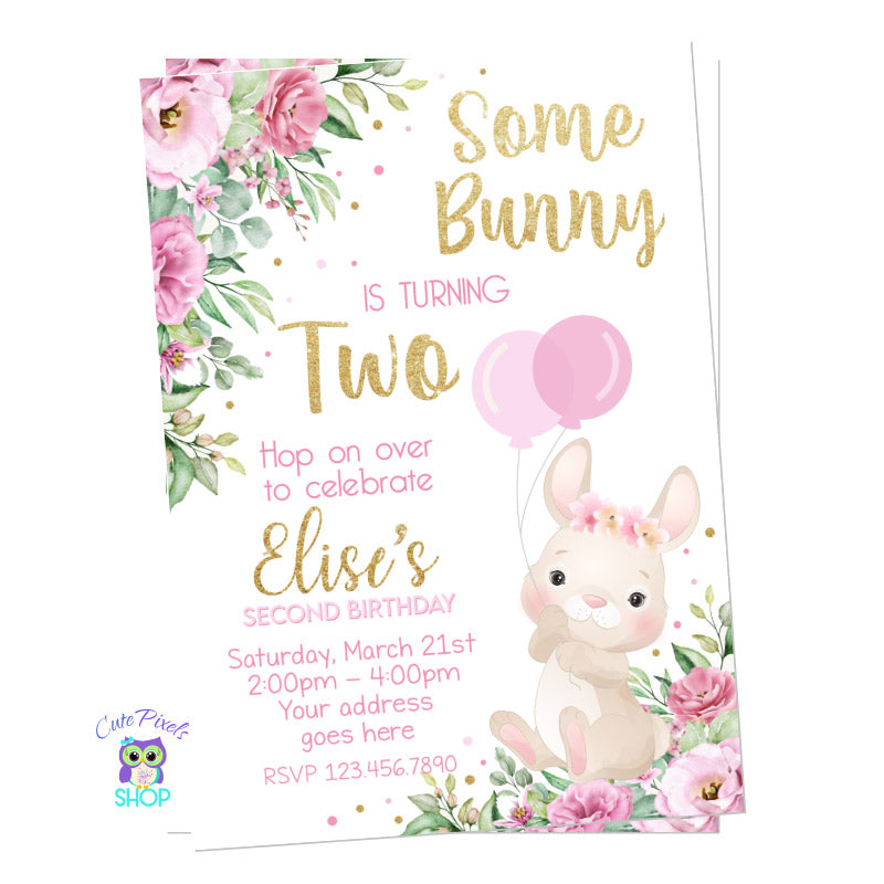 Some Bunny invitation full of flowers, pink, gold and a cute bunny holding balloons, perfect for a Bunny Birthday. It can be made for any age.