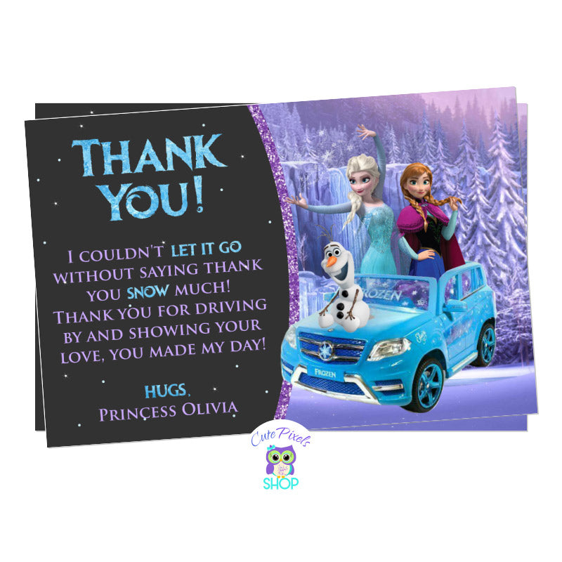 Disney Frozen Drive By Birthday Parade Thank you Card. It has the Frozen characters, Elsa, Anna and olaf riding a car ready for a Frozen Birthday in a safe way, a Drive by birthday parade