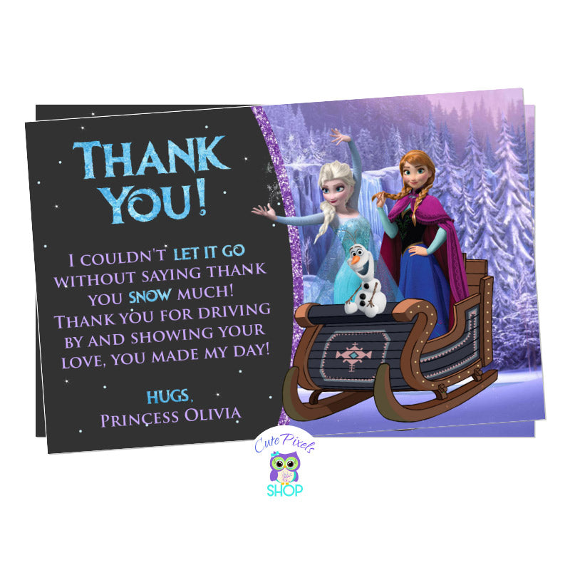 Disney Frozen Drive By Birthday Parade Thank you Card. It has the Frozen characters, Elsa, Anna and olaf riding a sleigh ready for a Frozen Birthday in a safe way, a Drive by birthday parade