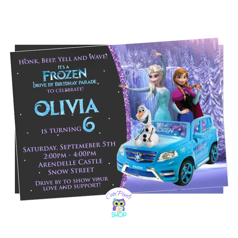 Disney Frozen Drive By Birthday Parade invitation. It has the Frozen characters, Elsa, Anna and olaf riding a car ready for a Frozen Birthday in a safe way, a Drive by birthday parade