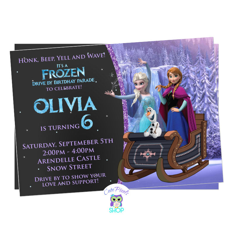Disney Frozen Drive By Birthday Parade invitation. It has the Frozen characters, Elsa, Anna and olaf riding a sleigh ready for a Frozen Birthday in a safe way, a Drive by birthday parade