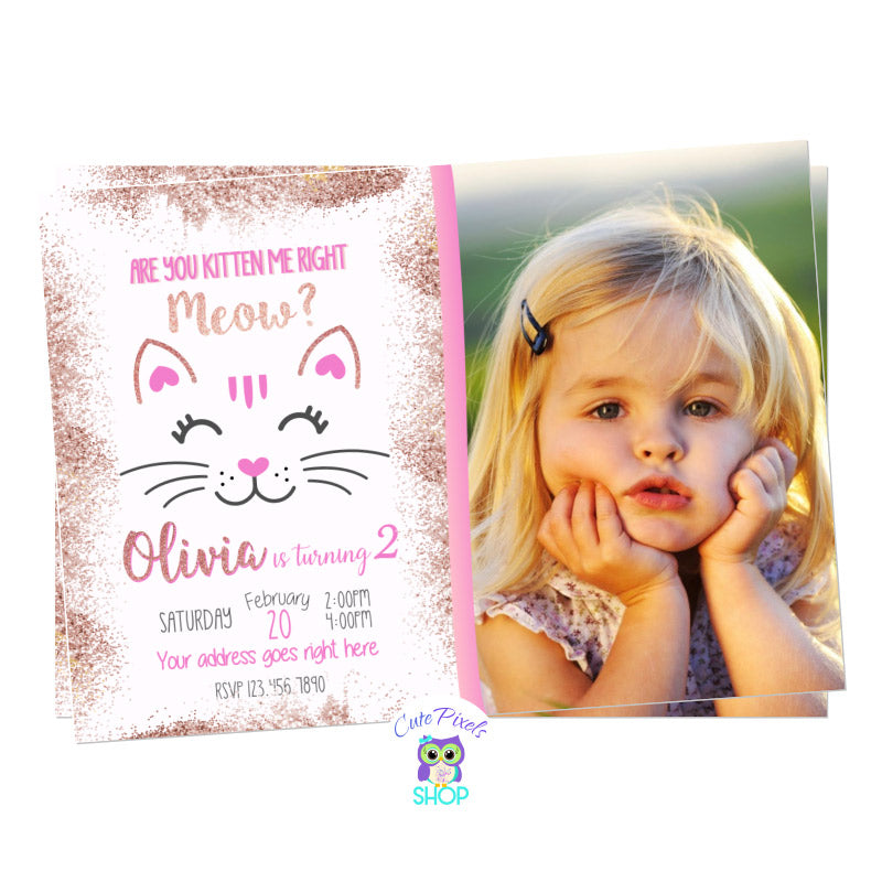 Cat Invitation in Rose Gold, Kitty Invitation with Cat and are you Kitten meow? Includes Child's Photo