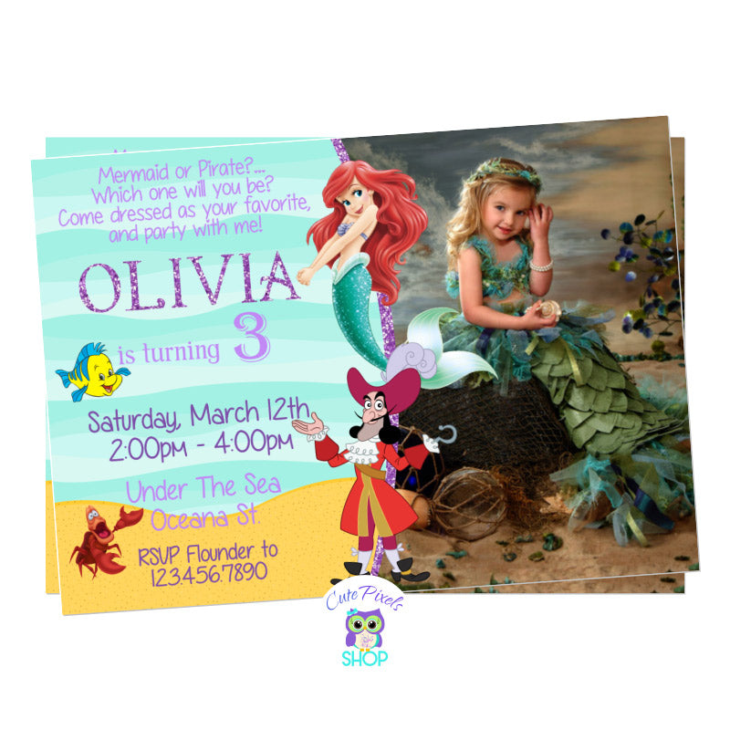 Mermaid and Pirate invitation with The Little Mermaid and Captain Hook. Princess Ariel, Captain Hook, Flounder and Sebastian in an under the sea background. Includes child's photo
