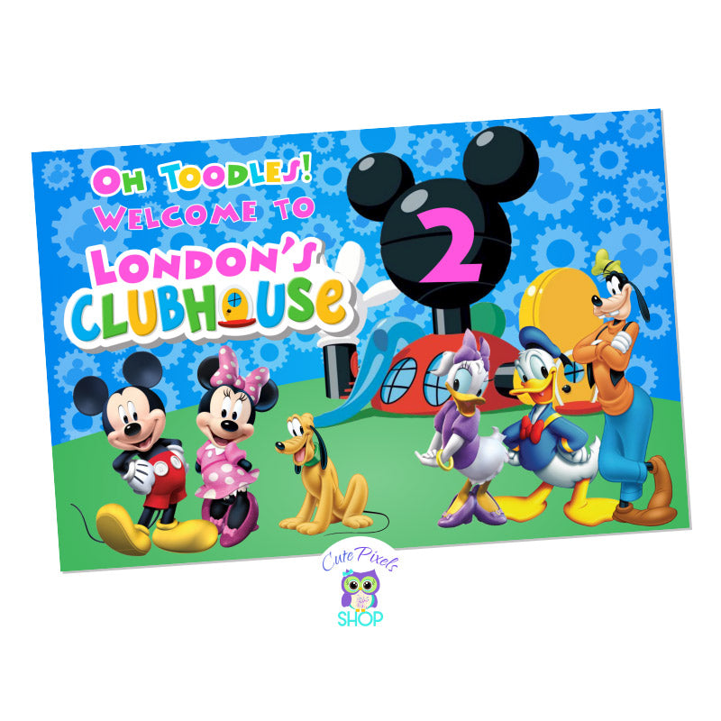 Mickey Mouse Backdrop Sign. Blue Mickey Mouse clubhouse backgroudnwith all Mickey Mouse Clubhouse characters and house on it with a welcome text and child's name similar to Mickey Clubhouse logo. Pink Design