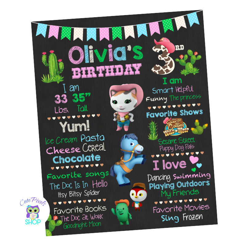 Sheriff Callie Birthday sign, Sheriff Callie chalkboard sign with milestones for child. Cute Sheriff Callie, Sparky, Toby and Deputy Peck in a chalkboard background with pink, turquoise, green and cute cactus