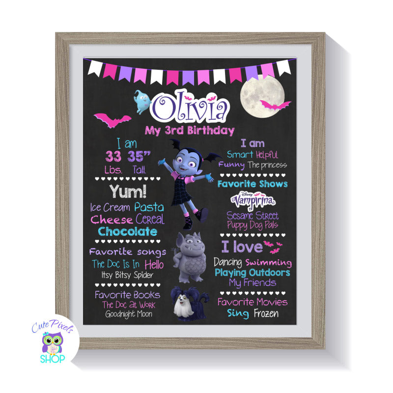 Vampirina Birthday sign, Disney Vampirina chalkboard sign with milestones for child Vampirina as a girl, Gregoria, Demi and the cute dog framed