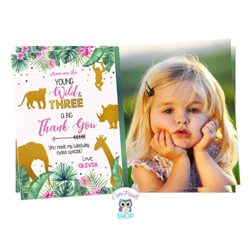 Young, Wild and Three Birthday Thank you card with tropical leaves, pink flowers and wild animals in gold, includes child's photo