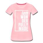 Wonderfully Made, i am / Perfectly Basic Women's Tee / White Graphic - pink