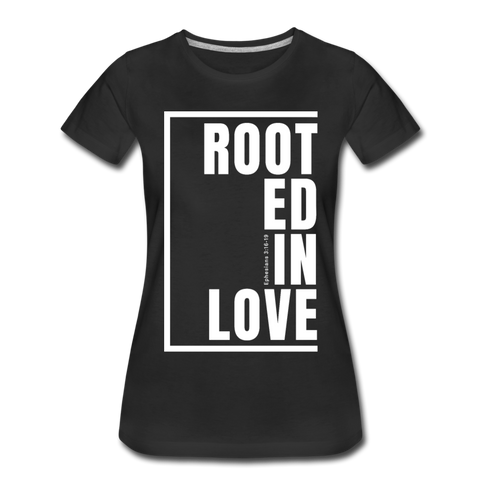 Rooted in Love / Perfectly Basic Women's Tee / White Graphic - black