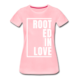 Rooted in Love / Perfectly Basic Women's Tee / White Graphic - pink