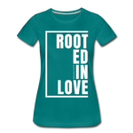 Rooted in Love / Perfectly Basic Women's Tee / White Graphic - teal