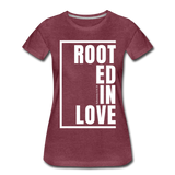 Rooted in Love / Perfectly Basic Women's Tee / White Graphic - heather burgundy