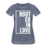 Rooted in Love / Perfectly Basic Women's Tee / White Graphic - heather blue