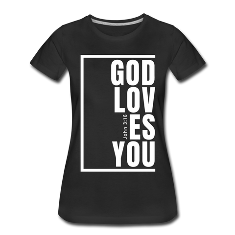 God Loves You / Perfectly Basic Women's Tee / White Graphic - black