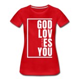 God Loves You / Perfectly Basic Women's Tee / White Graphic - red