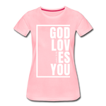 God Loves You / Perfectly Basic Women's Tee / White Graphic - pink