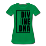 Divine DNA / Perfectly Basic Women's Tee / Black Graphic - kelly green
