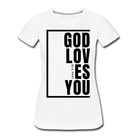 God Loves You / Perfectly Basic Women's Tee / Black Graphic - white