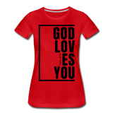 God Loves You / Perfectly Basic Women's Tee / Black Graphic - red