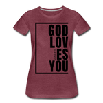 God Loves You / Perfectly Basic Women's Tee / Black Graphic - heather burgundy