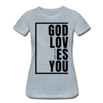 God Loves You / Perfectly Basic Women's Tee / Black Graphic - heather ice blue