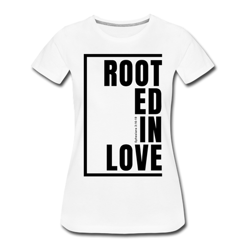 Rooted in Love / Perfectly Basic Women's Tee / Black Graphic - white